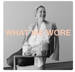 What We Wore Podcast